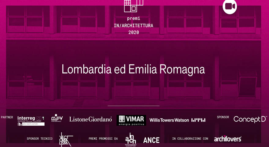 Premiazione Lombardia Emiliz Romagna Premi Inarchitettura 2020