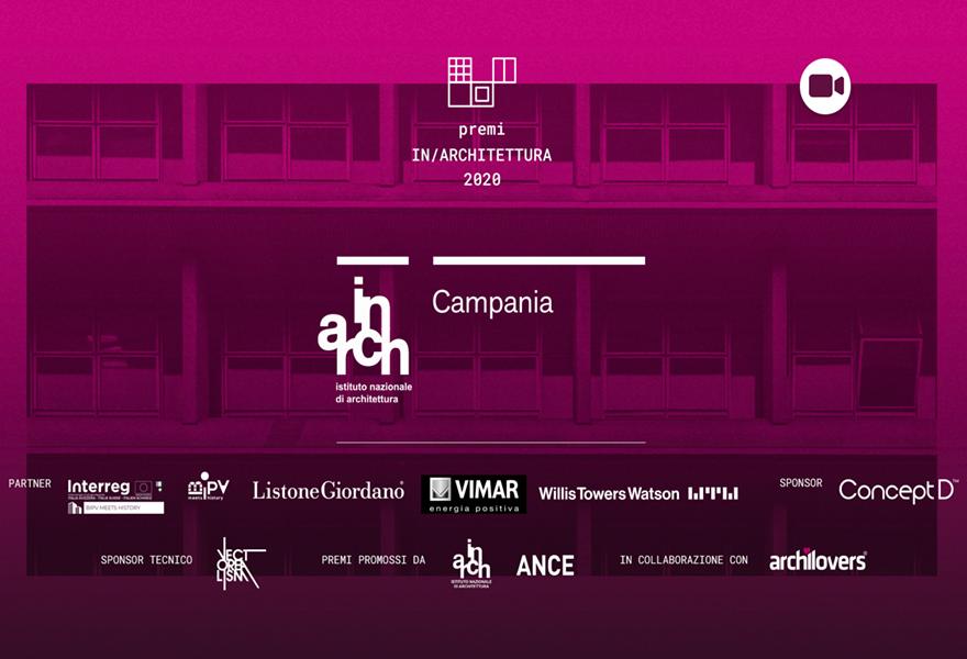 Premi In/Architettura 2020 Regione Campania