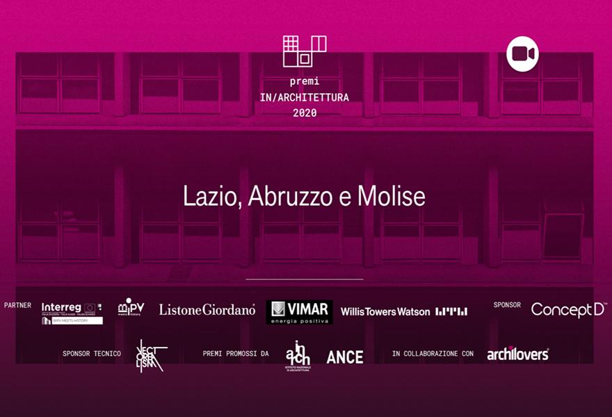 Premi In/Architettura 2020 Lazio, Abruzzo e Molise